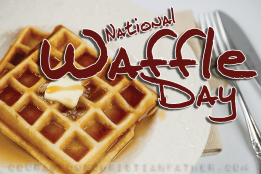 National Waffle Day #NationalWaffleDay