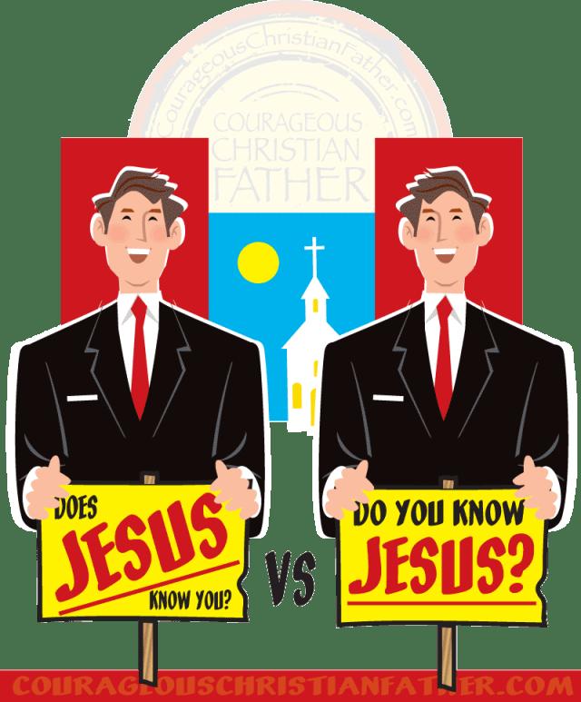 Does Jesus Know You Vs Do You Know Jesus