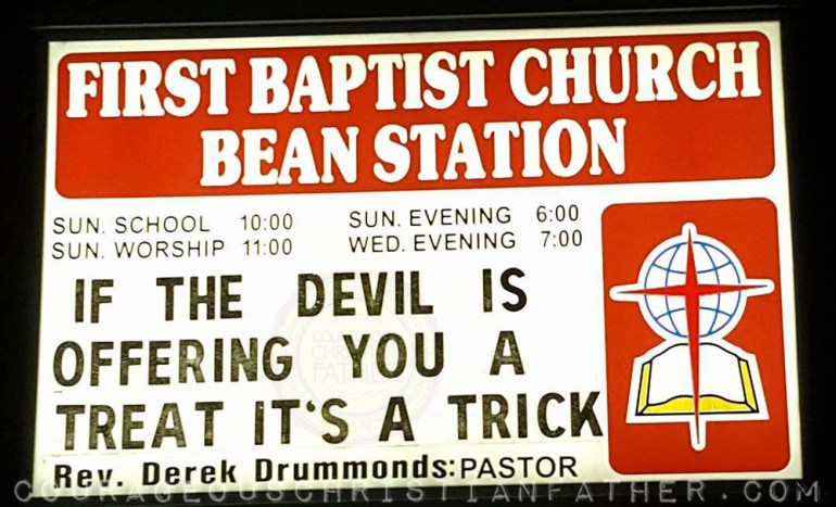 If the devil if offering you a treat It's a trick - First Baptist Church Bean Station