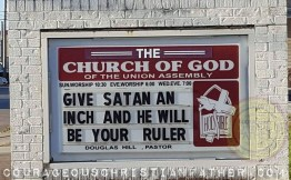 Give Satan An Inch and He Will Be Your Ruler Church Sign from The Church of God of the Union Assembly in Corbin, KY