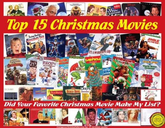 Top 15 Christmas Movies. Did your favorite Christmas movie make my list?