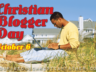 Christian Blogger Day #ChristianBloggerDay