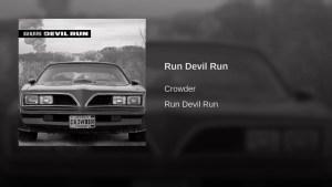 Run Devil Run Official Music Video by Crowder