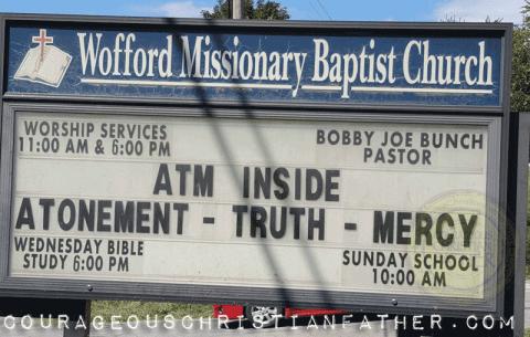ATM Acronym Church Sign from Wofford Missionary Baptist Church (Aton
