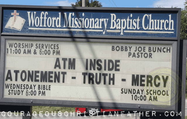 ATM Acronym Church Sign from Wofford Missionary Baptist Church (Atonement - Truth - Mercy)