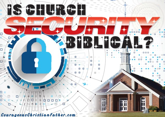 Is Church Security Biblical?