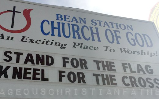 Stand for the Flag Kneel for the Cross Church sign of Bean Station Church of God