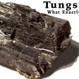 Tungsten What Exactly is it?
