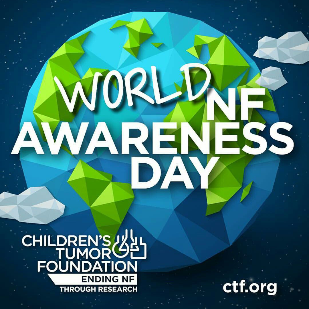 World NF Awareness Day & Month