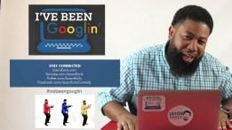 I've Been Googlin' by Jason Earls