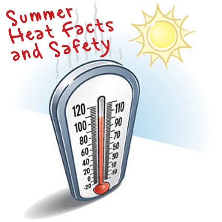 Summer Heat Facts and Safety
