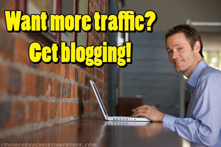 Want more traffic? Get blogging!