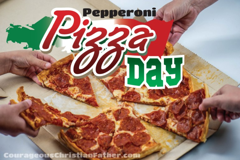 Pepperoni Pizza Day - Here is a day to celebrate the pepperoni pizza. #PepperoniPizzaDay