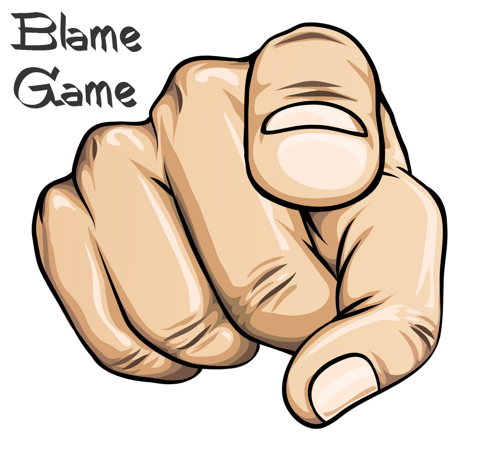 Blame Game - We want to blame others or even God, but not take accountability for our own actions. (finger pointing)