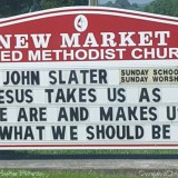 Jesus Takes Us Church Sign - New Market United Methodist Church - Jesus Takes us as we are and makes us what we should be.