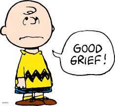 """Good Grief Day - """"Good grief!"""" is a phrase often used by Charlie Brown, the main character from Charles Schulz's comic strip, Peanuts."""