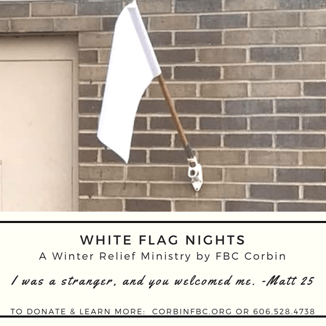 A White Flag Is Flown Outside A Church In Winter - What does a a flying white flag outside a church mean in the winter? A White Flag Is Flown Outside A Church In Winter My wife told me about this last year. First Baptist Church in Corbin for the second year has flown the white flag.
