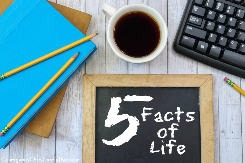 5 Facts of Life - I am not talking about the late seventies, early eighties show. I am talking about these five real facts of life. #FactsofLife