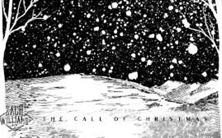 The Call Of Christmas by Zach Williams - Hear the call of Christmas, All you lost and left behind, The lowly and those longing ....