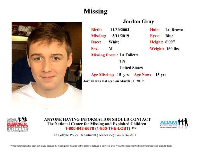 Missing: Jordan Gray, 15 Years Old, Last seen March 11, 2019, in the La Follette, TN area. White Male, Lt. Brown Hair, Blue Eyes, 6'0″, 160 lbs.