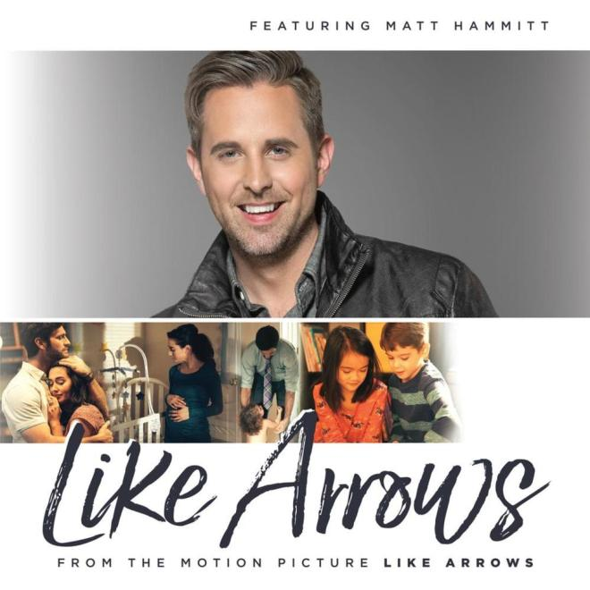 Like Arrows by Matt Hammitt - #LikeArrows