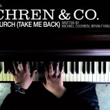 """Church (Take Me Back) by Cochren & Co. - """"Take me back To the place that feels like home To the people I can depend on ..."""