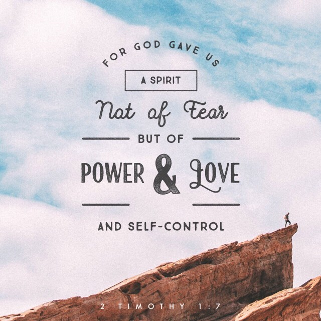 "VOTD June 26, 2019  ""For God has not given us a spirit of fear, but of power and love and self-control.""