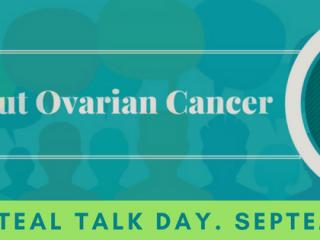 Teal Talk Day - an awareness day to raise awareness for ovarian cancer. #TealTalkDay #OvarianCancer