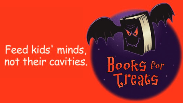 Books for Treats - an idea to give books to children on Halloween instead of candy. They even made a day out of giving books. #BooksforTreats