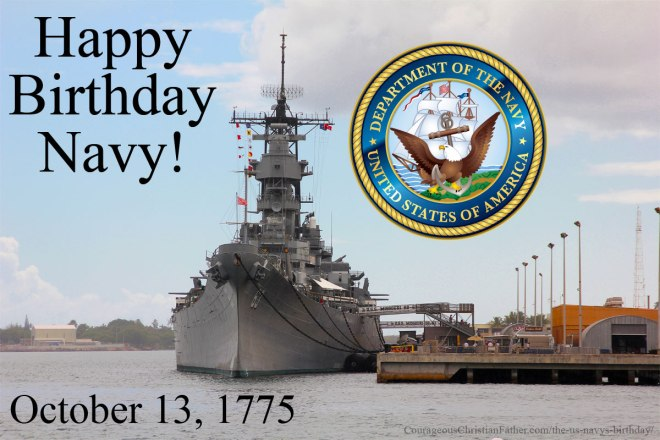The US Navy's Birthday - This is the birthday of the United States Navy, a branch of the US Military who  serves to make the seas safe for travel and trade. #Navy #USN