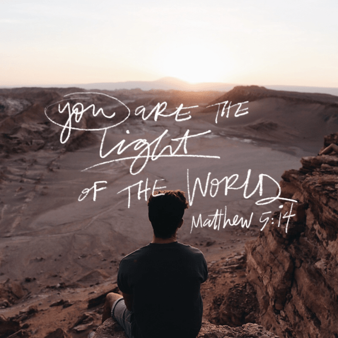 """VOTD November 10 - """"""""You are the light of the world. A city set on a hill cannot be hidden;"""" Matthew 5:14 NASB"""