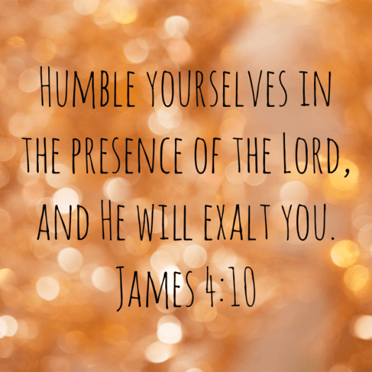 """VOTD January 20 - """"Humble yourselves in the presence of the Lord, and He will exalt you."""" James 4:10 NASB"""