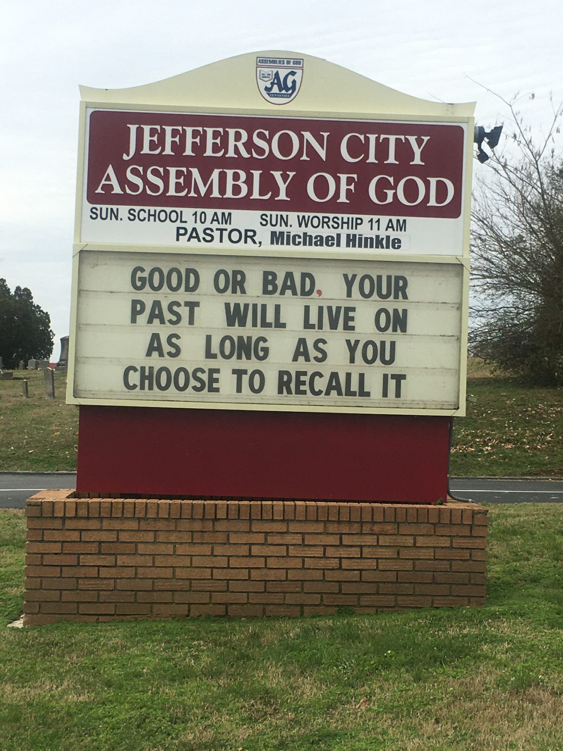 Your Past Will Live On Church Sign