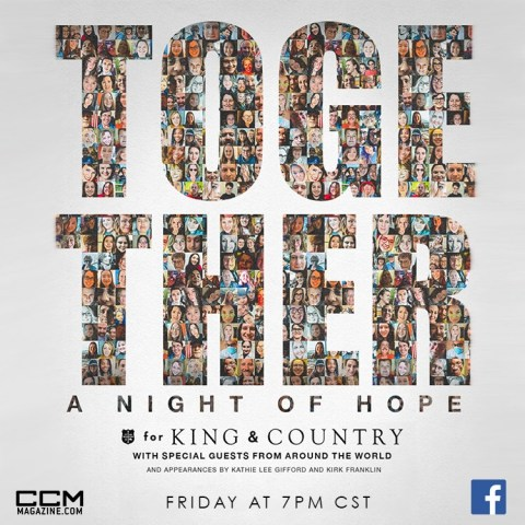 """TOGETHER: A Night of Hope."" with For King and Country Live on CCM Magazine Facebook #Together #ForKingandCountry #CCMMagazine"