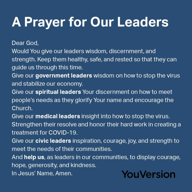 A Prayer for Our Leaders - Here is a prayer from YouVersion on praying for your many different leaders.