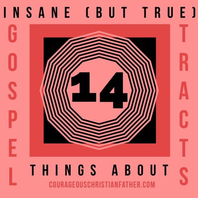 14 Insane (But True) Things About Gospel Tracts - Gospel Tracts are one thing I do blog a lot about. I want to share 14 Facts about Gospel Tracts. Including some quotes on gospel tracts. #GospelTracts