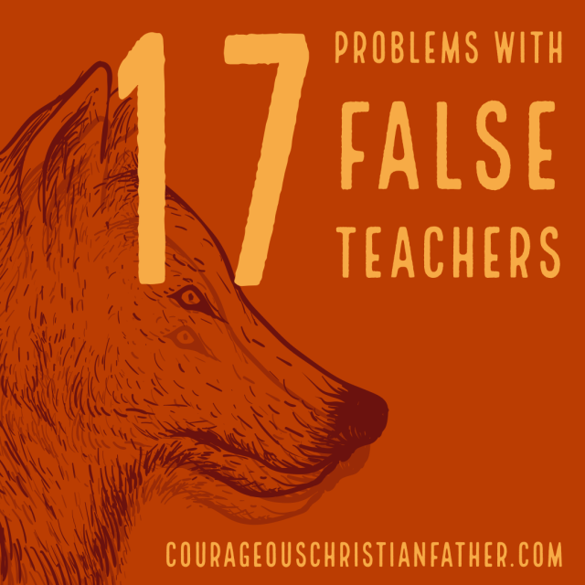 17 Problems with False Teachers - I list some problem, also known as traits of false teachers. Wolves in sheep clothing.