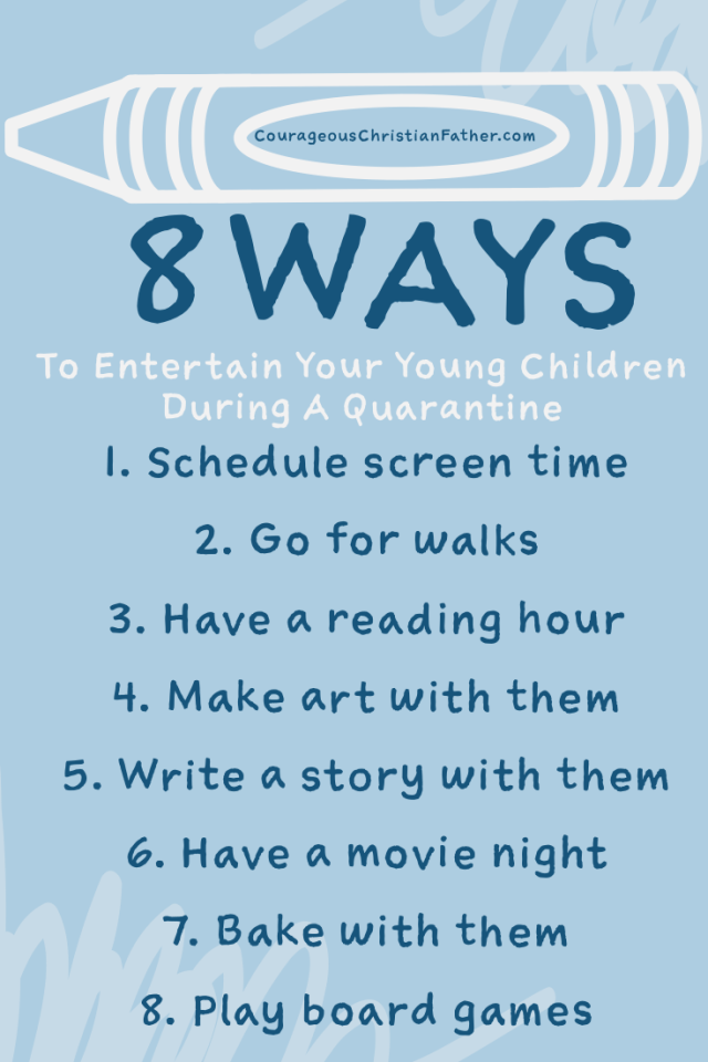 8 Ways To Entertain Your Children During A Quarantine - Here are some ways that you can help keep your children entertained during a quarantine or just in general.