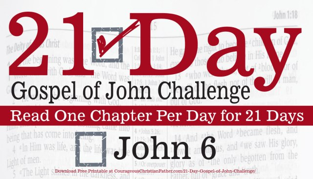 John 6 - Today is Day 6 of the 21 Day Gospel of John Challenge. That means you will need to read the sixth chapter of John. #John6