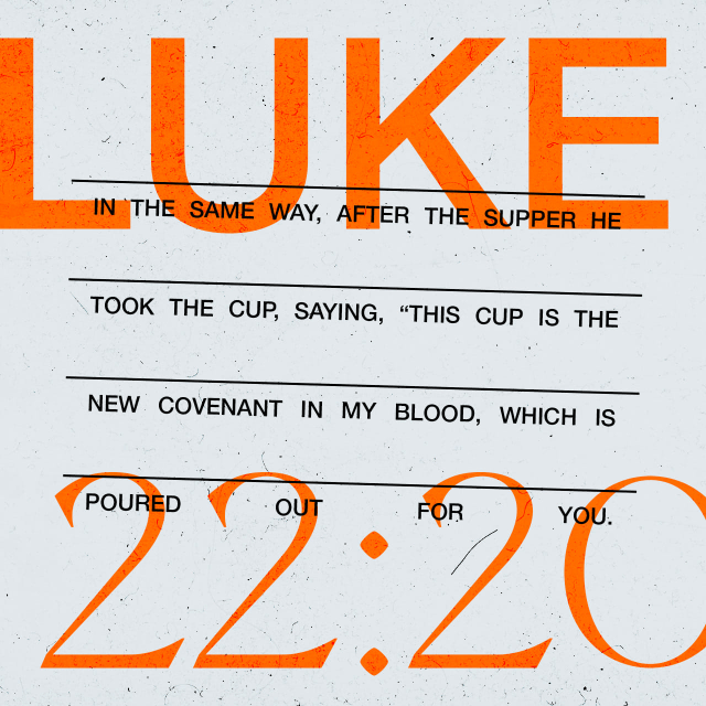 """VOTD May 12 - """"And in the same way He took the cup after they had eaten, saying, """"This cup which is poured out for you is the new covenant in My blood."""" Luke 22:20 NASB"""