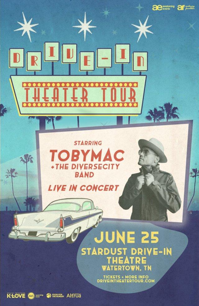 Drive-In Theater Tour - TobyMac- June 25 - Stardust Drive-In Theatre - Watertown, TN - Drive-In Concerts #TobyMac #DriveInTour