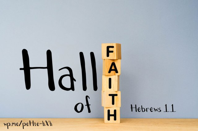 Faith Hall of Fame based on Hebrews 11. The Hall of Fame is similar to that of what you would see at a Basketball Hall of Fame or a Baseball Hall of Fame.