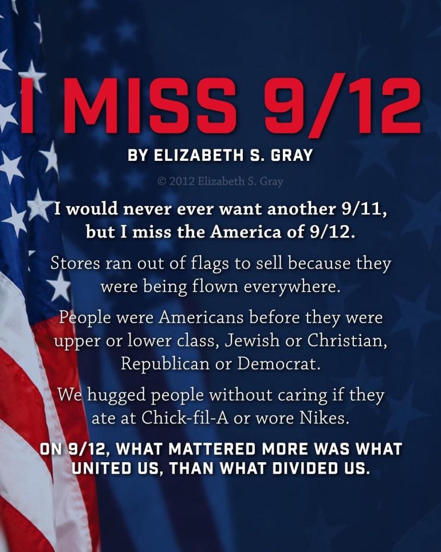 I miss 9/12 by Elizabeth S.Gray