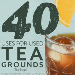 40 Uses for Used Tea Grounds (Tea Bags)