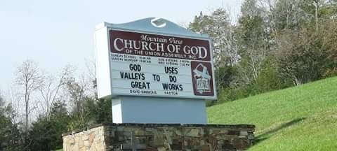 God Uses Valleys Church Sign: God uses valley to do great works.  Mountain View Church of God of the Union Assembly, Inc. in Luttrell, TN Church Sign Photo Credit: Heather Patterson #ChurchSign