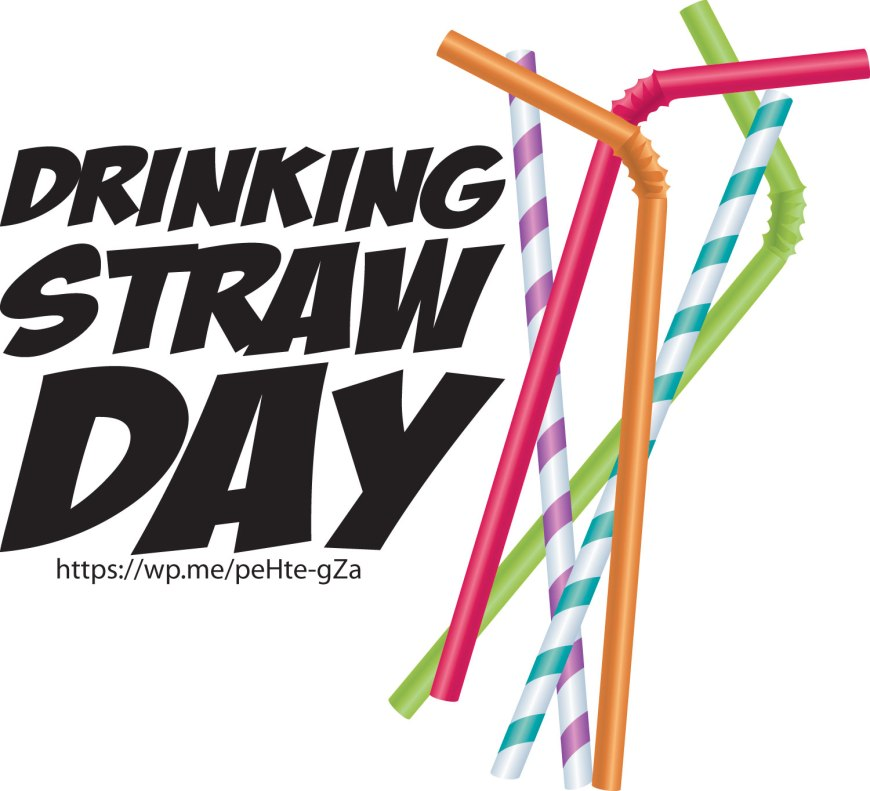 Drinking Straw Day - A Day that honors the believed straw that we drink from. #DrinkingStraw #DrinkingStrawDay