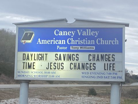 Daylight Savings Changes Time Jesus Changes Life Church Sign