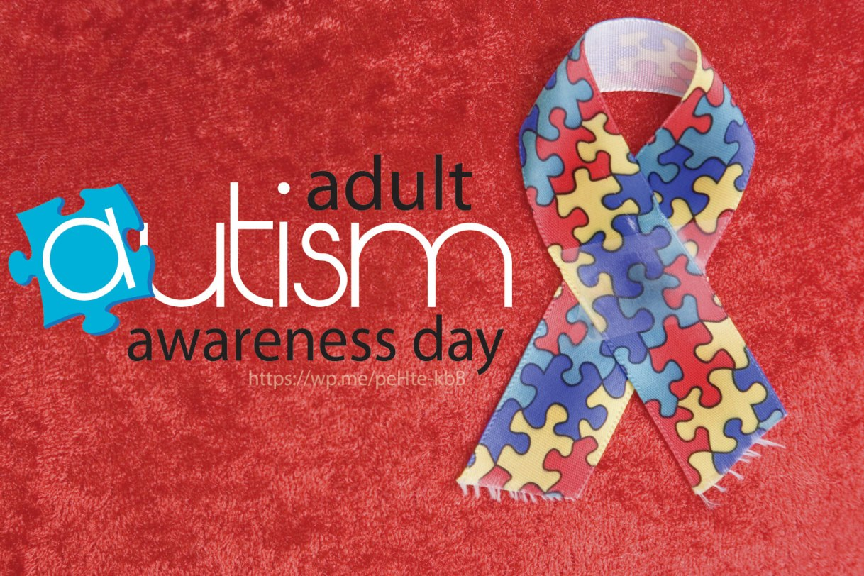 Adult Autism Awareness Day