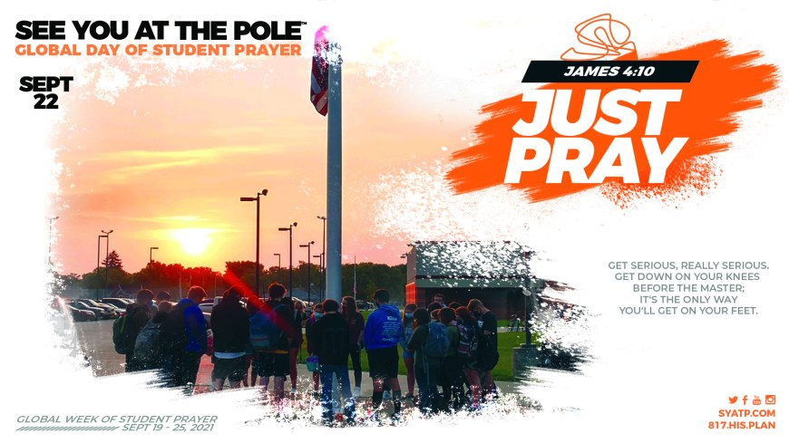 See You at the Pole 2021 - This is an annual event where students meet at the flag pole of their school for student lead prayer. #SYATP #SYATP2021 #SeeYouAtThePole