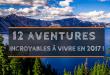 12 aventures incroyables à vivre en 2017 !